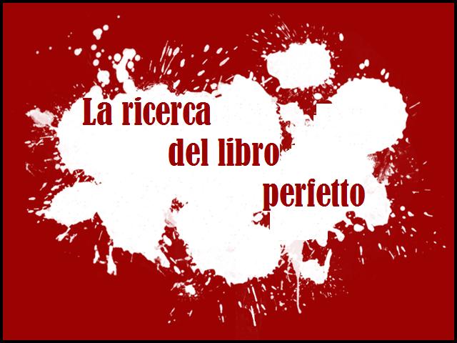 La ricerca del libro perfetto