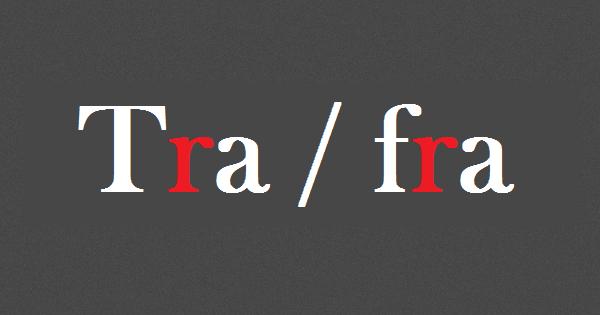 Tra - Fra