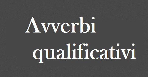 Avverbi qualificativi